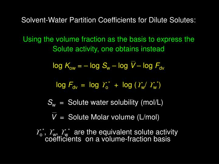 Solvent-Water Partition Coefficients for Dilute Solutes: