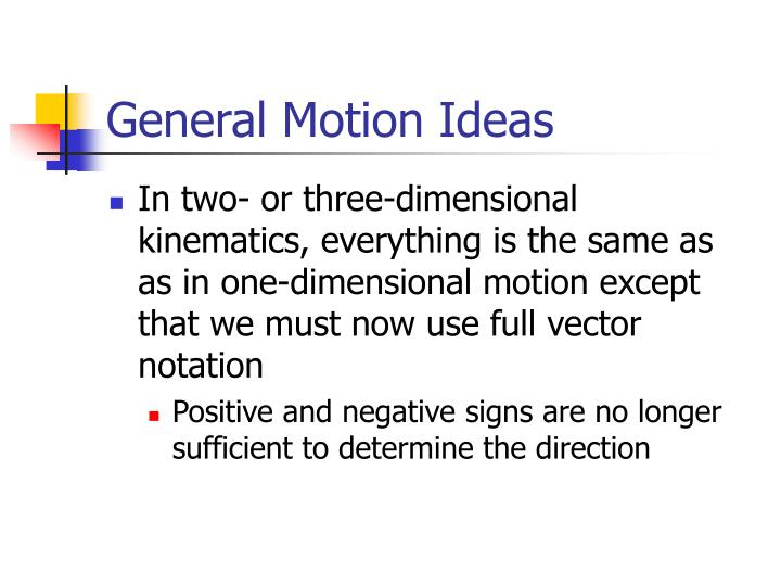 General Motion Ideas