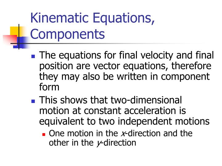 Kinematic Equations, Components