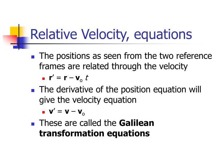 Relative Velocity, equations