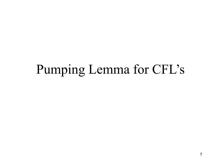 Pumping Lemma for CFL's
