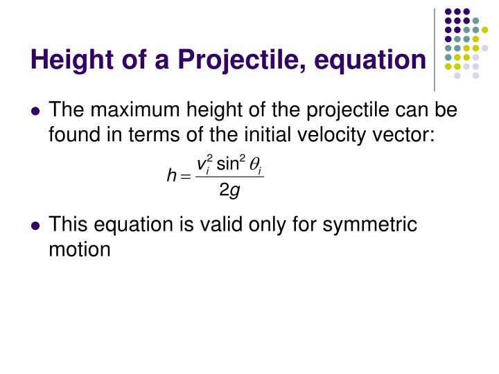 Height of a Projectile, equation