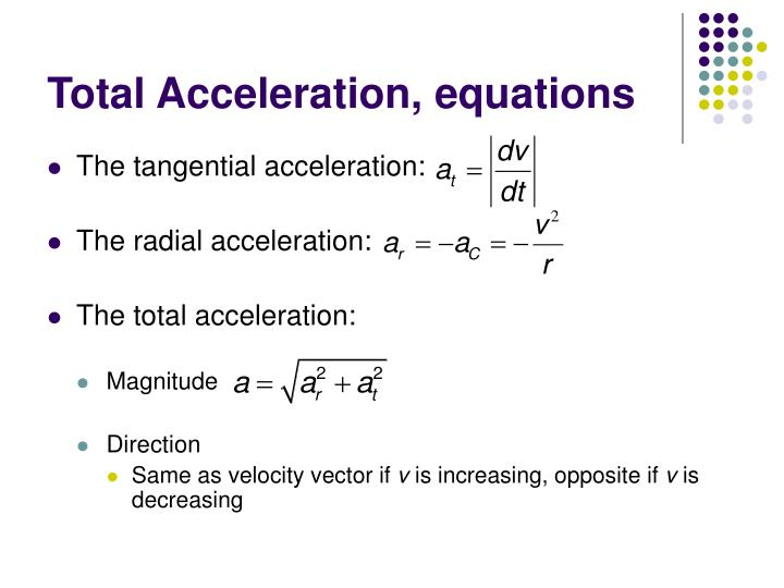 Total Acceleration, equations