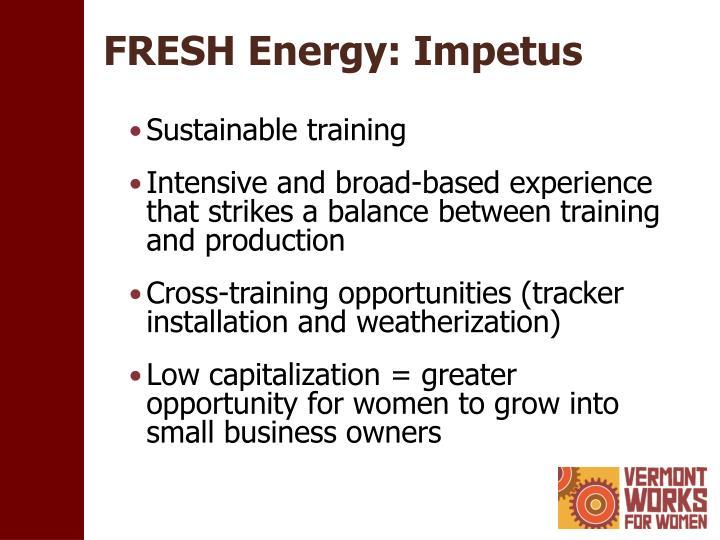 FRESH Energy: Impetus