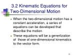 3 2 kinematic equations for two dimensional motion