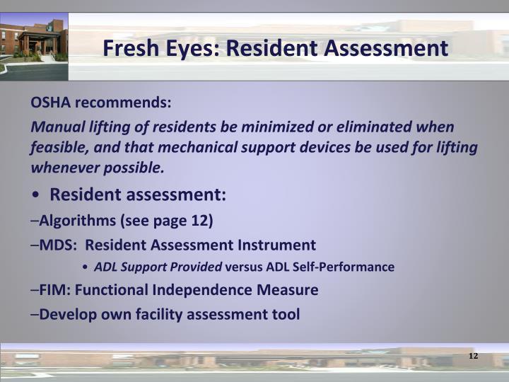 Fresh Eyes: Resident Assessment
