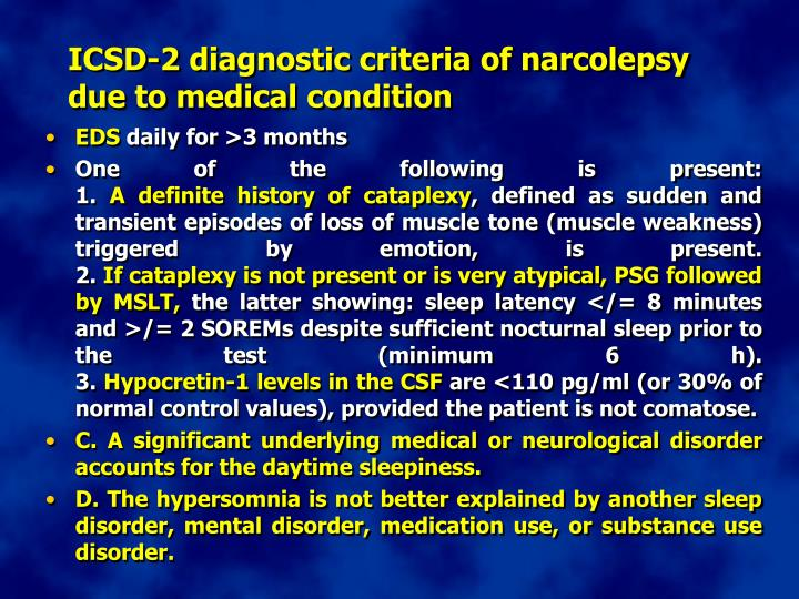 ICSD-2 diagnostic criteria of narcolepsy due to medical condition