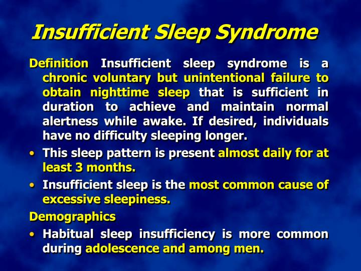 Insufficient Sleep Syndrome