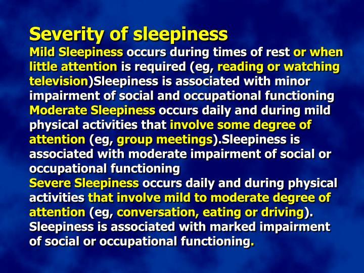 Severity of sleepiness