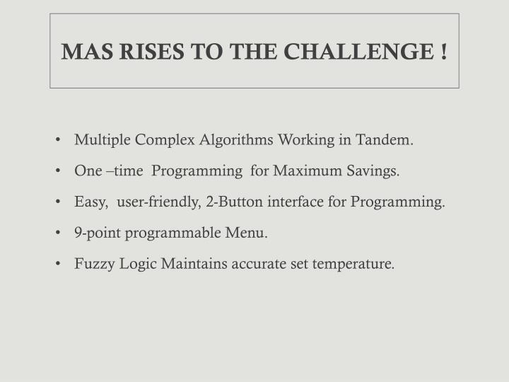 MAS RISES TO THE CHALLENGE !