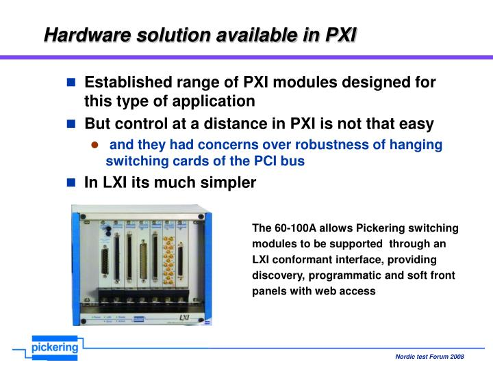 Hardware solution available in PXI