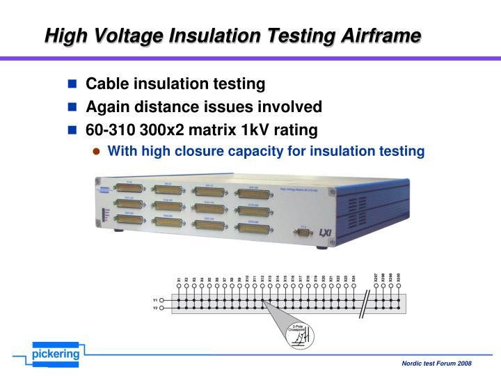 High Voltage Insulation Testing Airframe