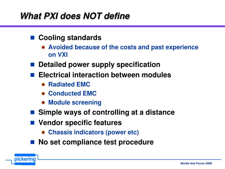 What PXI does NOT define