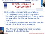 which measure is appropriate