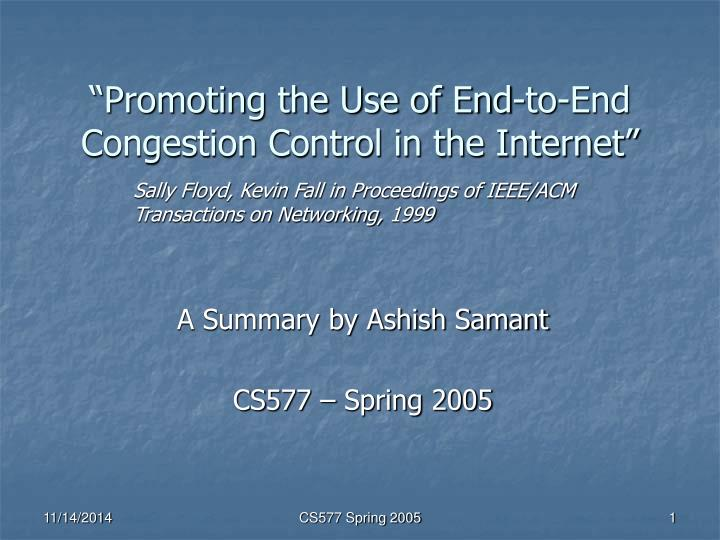 Promoting the use of end to end congestion control in the internet