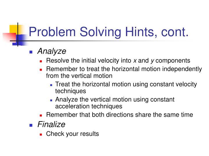 Problem Solving Hints, cont.
