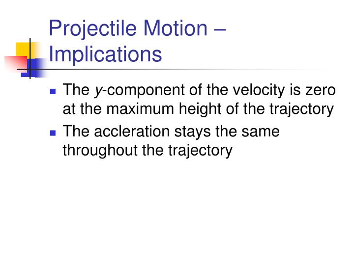 Projectile Motion – Implications