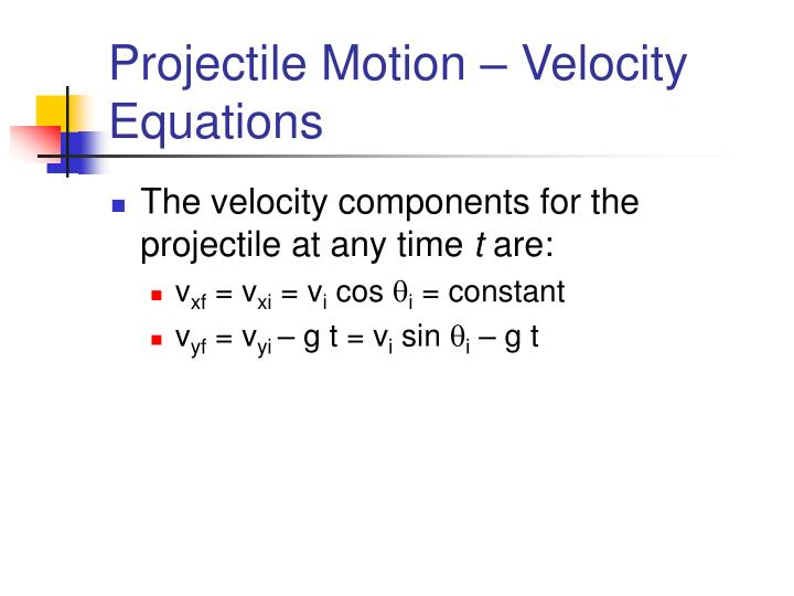 Projectile Motion – Velocity Equations