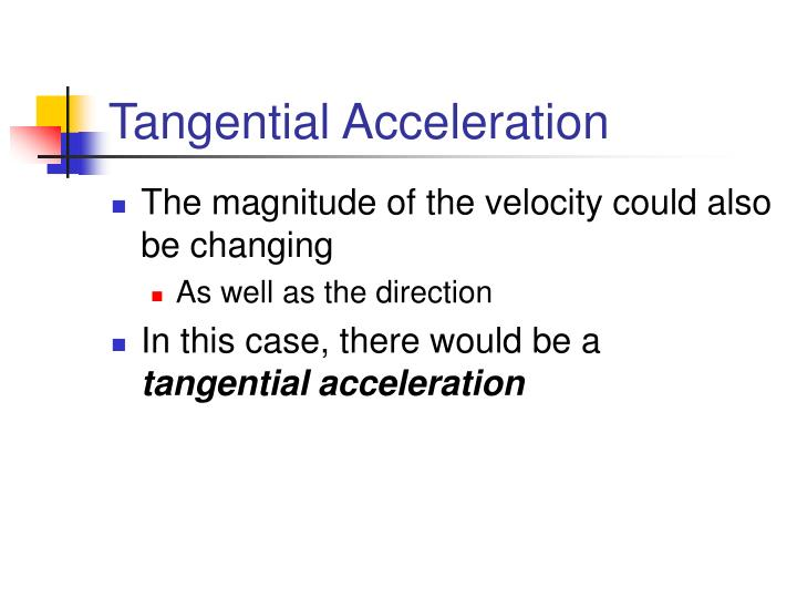 Tangential Acceleration