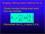 employ falling head method for k s