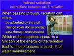 indirect radiation interactions between soil radiation