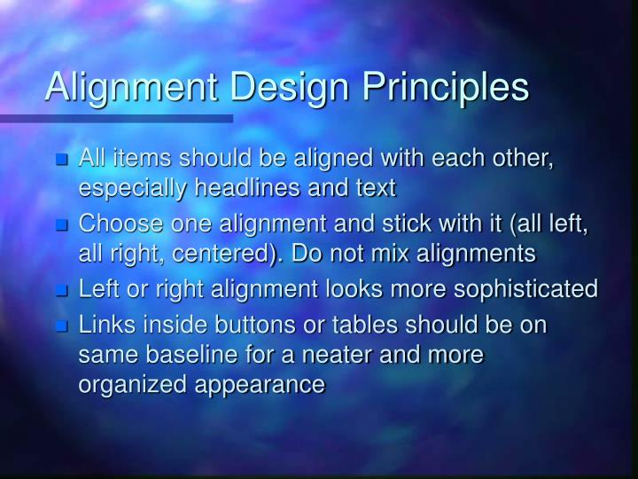 Alignment Design Principles