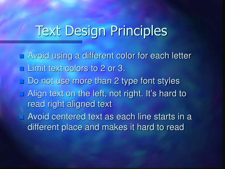 Text Design Principles