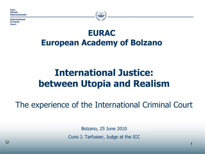 PPT - International Justice: between Utopia and Realism