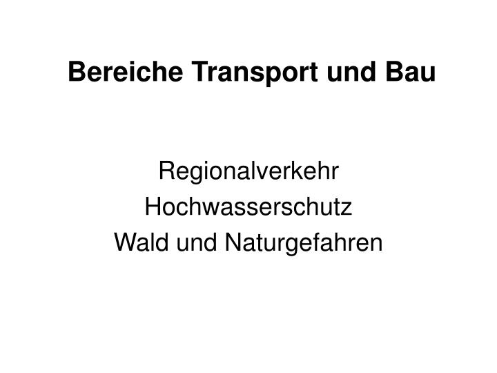 Bereiche transport und bau