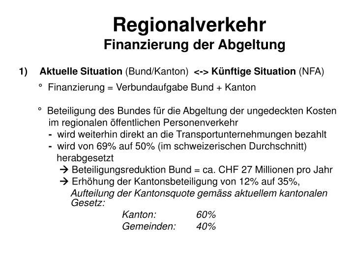 Regionalverkehr finanzierung der abgeltung