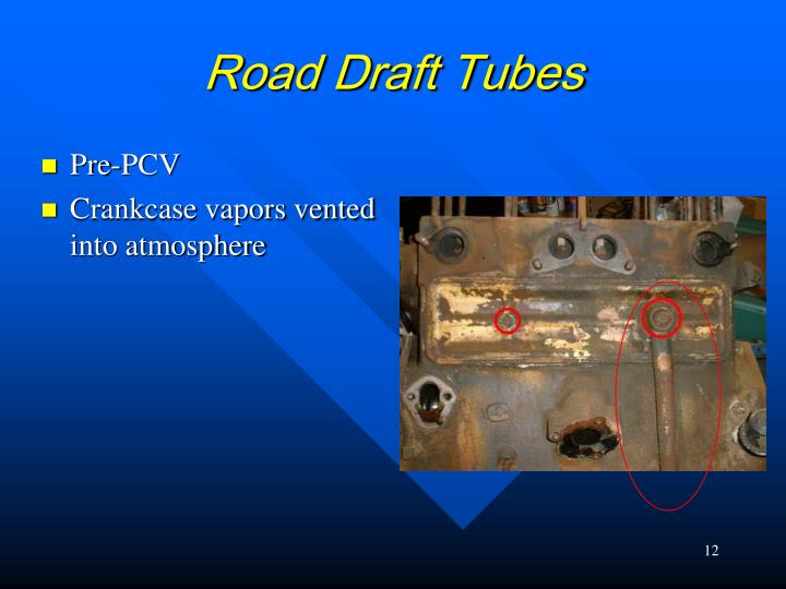 Road Draft Tubes