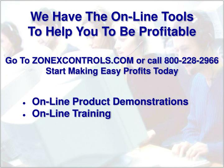 We Have The On-Line Tools