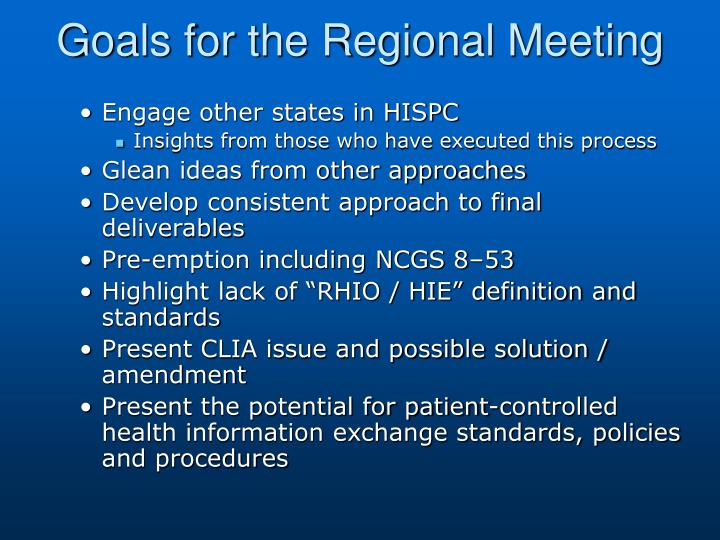 Goals for the Regional Meeting