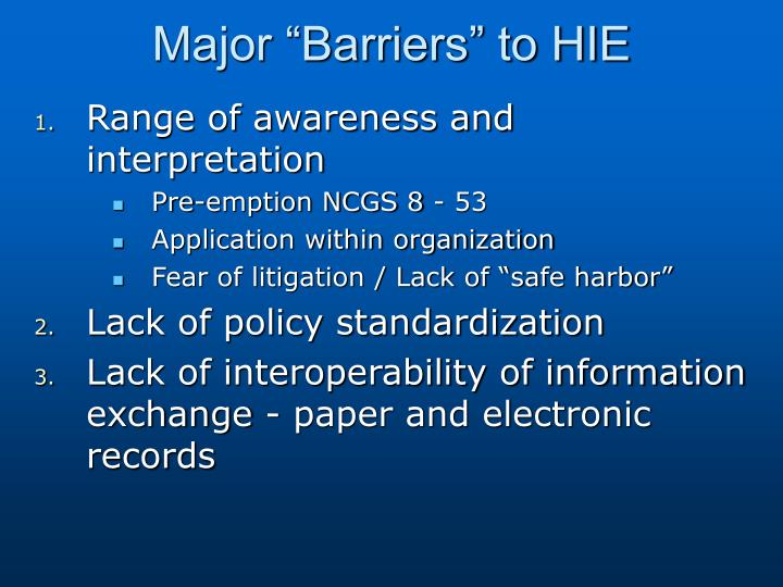 "Major ""Barriers"" to HIE"