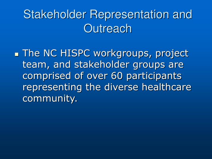 Stakeholder Representation and Outreach