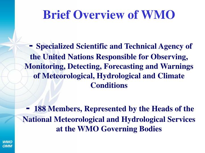 Brief Overview of WMO