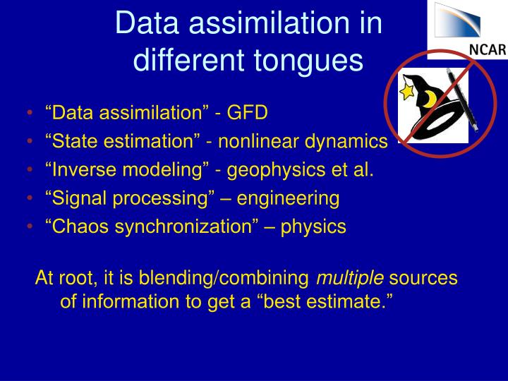 Data assimilation in different tongues