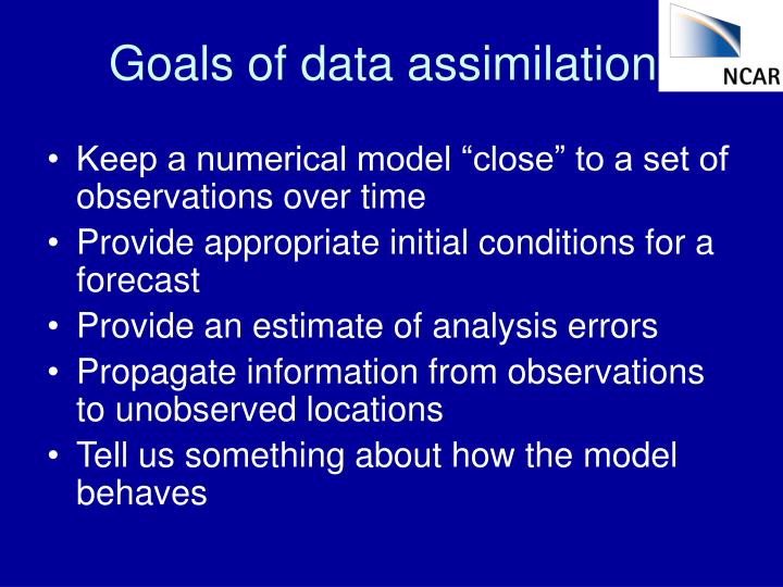 Goals of data assimilation