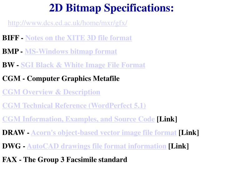 2D Bitmap Specifications: