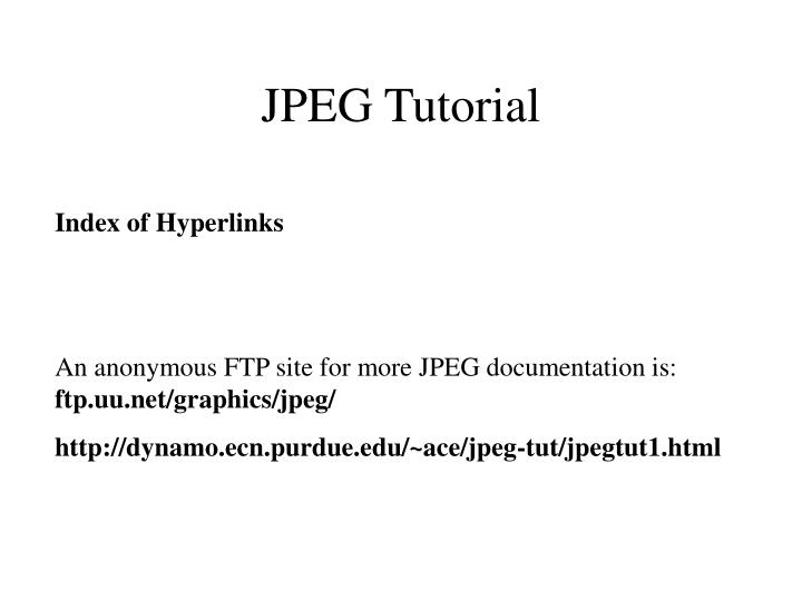 JPEG Tutorial