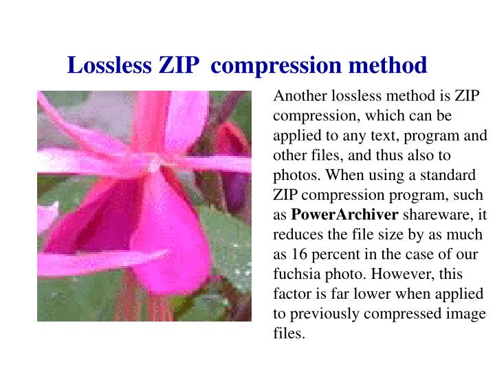 Lossless ZIP  compression method
