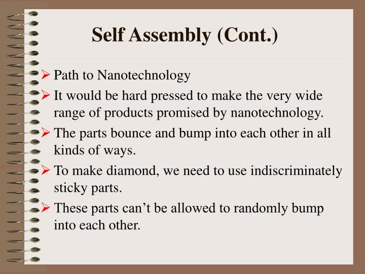 Self Assembly (Cont.)