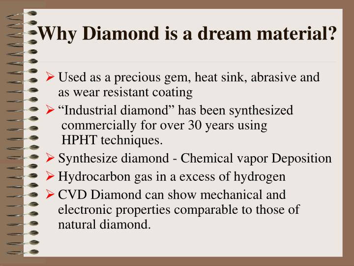 Why Diamond is a dream material?