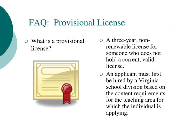 What is a provisional license?