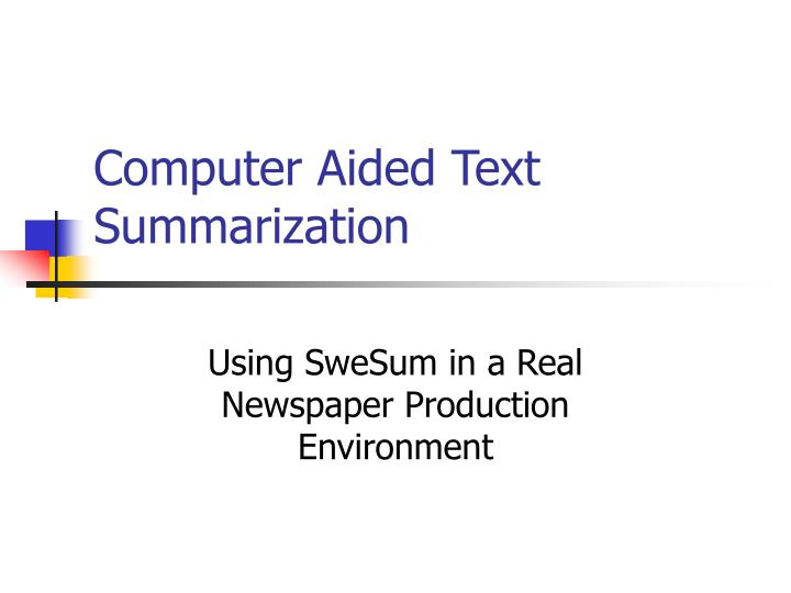 computer aided text summarization n.