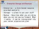 enterprise storage and backups