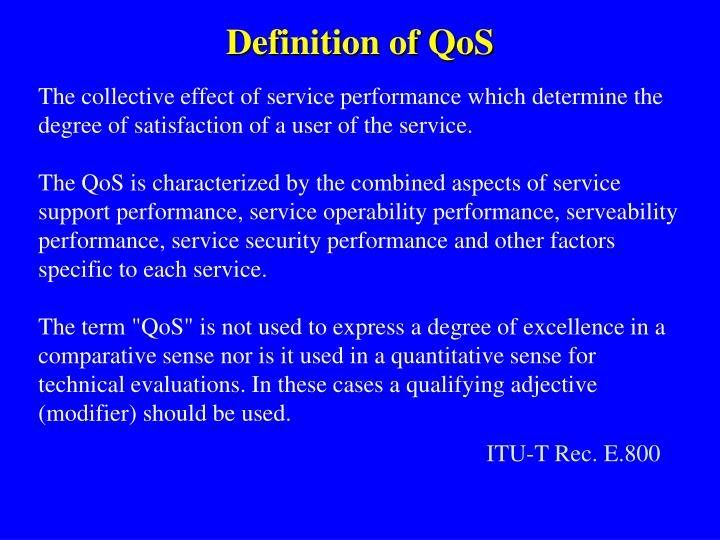 Definition of QoS