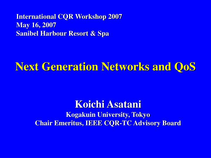 Next generation networks and qos
