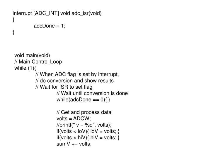 interrupt [ADC_INT] void adc_isr(void)