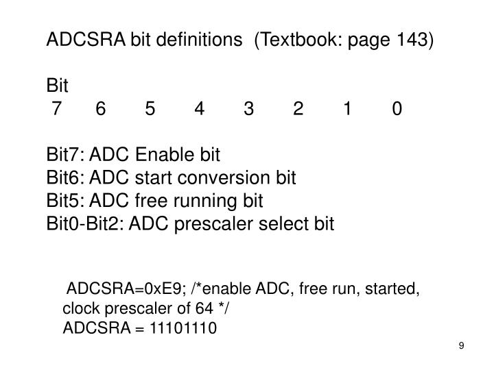 ADCSRA bit definitions  (Textbook: page 143)